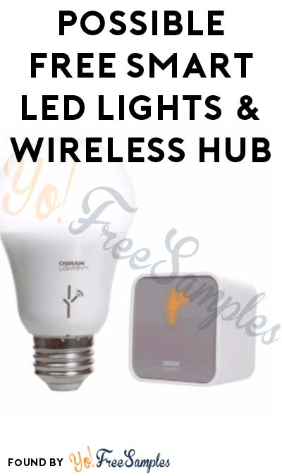 Possible FREE Sylvania Smart LED Lights & Wireless Hub From ViewPoints/PowerReviews.com (Survey Required)
