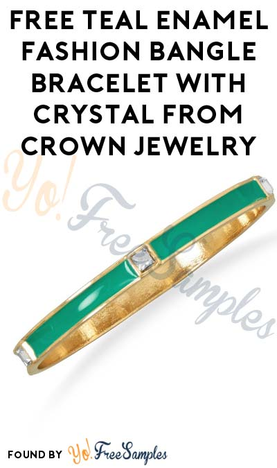 Possible FREE Teal Enamel Fashion Bangle Bracelet with Crystal From Crown Jewelry