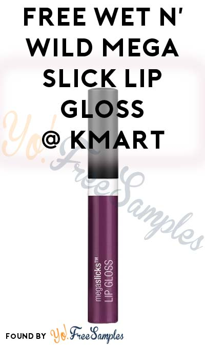 TODAY ONLY: FREE Wet n' Wild Mega Slick Lip Gloss (Assorted Colors) At Kmart