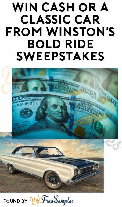 Enter Daily: Win $500-$75,000 or A Classic Car From Winston's Bold Ride Sweepstakes