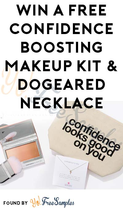 Win A FREE Confidence Boosting Makeup Kit & Dogeared Necklace