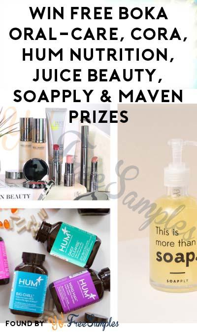 Win FREE Boka Oral-Care, Cora, HUM Nutrition, Juice Beauty, Soapply & Maven Prizes
