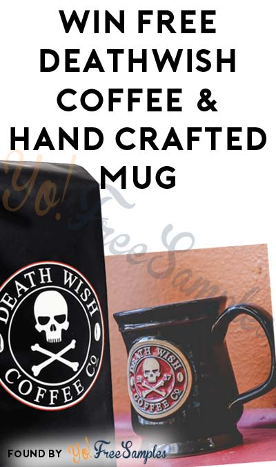 Win FREE Deathwish Coffee & Hand Crafted Mug Every Week