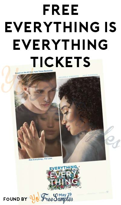 FREE Everything is Everything Screening Tickets (Select Areas)