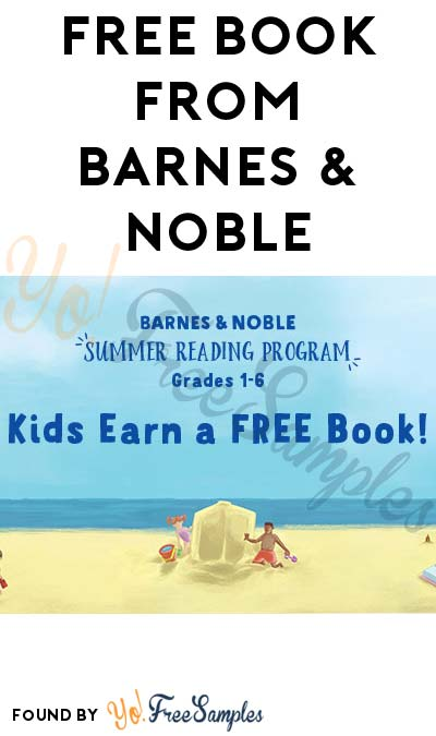 FREE Book From Barnes & Noble For Reading (Grades 1-6)