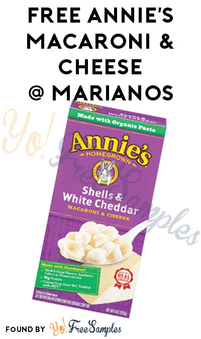 TODAY ONLY: FREE Annie's Homegrown Macaroni & Cheese At Mariano's Stores (IL Only)