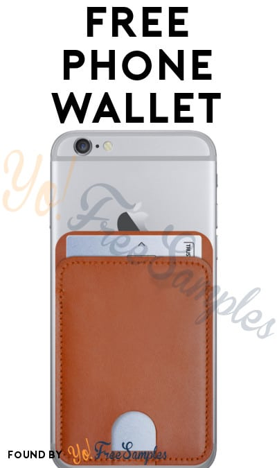 FREE Phone Wallet (21+ Only)
