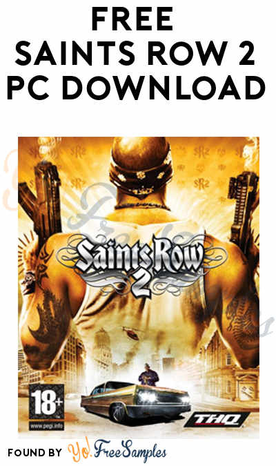 FREE Saints Row 2 PC Download