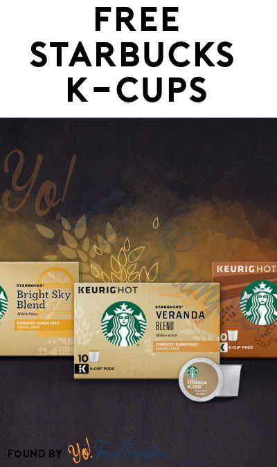 FREE Starbucks Light, Medium or Dark Roast K-Cups Flight [Verified Received By Mail]