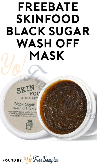 FREEBATE SKINFOOD Black Sugar Mask Wash Off At Ulta (New TopCashBack Members Only)