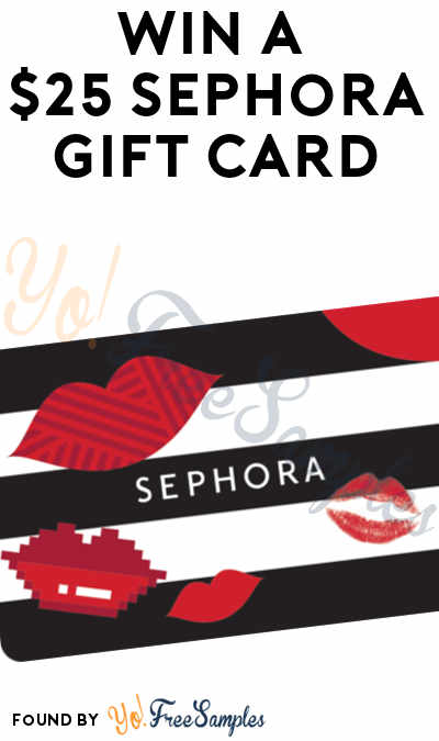 ENDS 6PM: Win A $25 Sephora Gift Card From YoFree!