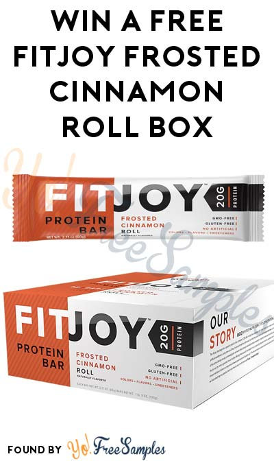 TODAY ONLY: Win A FREE Frosted Cinnamon Roll FitJoy Protein Bars Box