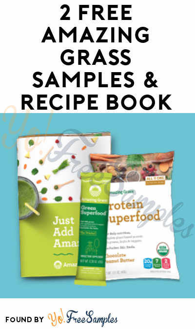 * Must Copy/Paste URL: 2 FREE Amazing Grass Samples & Recipe Book [Verified Received By Mail]