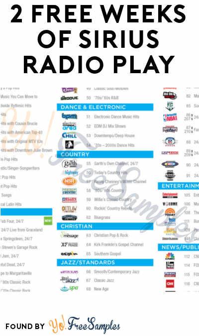2 FREE Weeks Of Sirius Radio Play Until May 30th