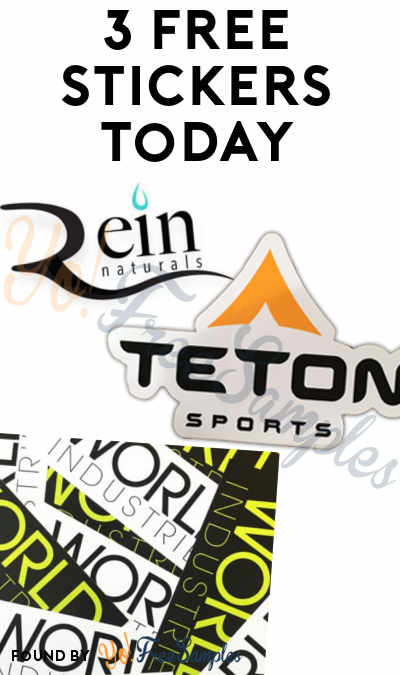 3 FREE Stickers Today: Rein Naturals Sticker, TETON Sports Sticker & World Industries Stickers