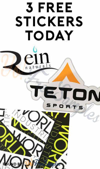 3 FREE Stickers Today: Rein Naturals Sticker, TETON Sports Sticker & World Industries Stickers