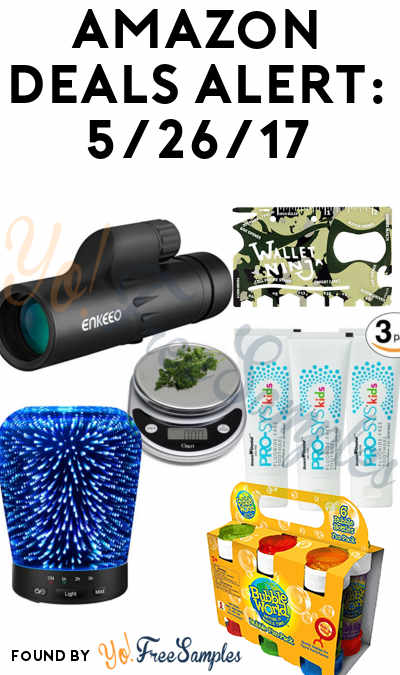 DEALS ALERT: Monocular Spotting Scope, LED Oil Diffuser, Kids Bubbles, Kids Toothpaste, Food Scale & Multi-Tool For Amazon 5/26/2017