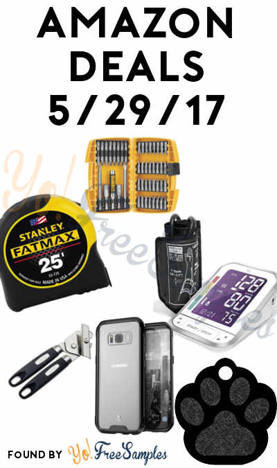 DEALS ALERT: Rust Proof Can Opener, Customized Paw Dog Tag, Blood Pressure Monitor, FatMax Tape Measures, DEWALT Screwdrivers & Galaxy S8 Case For Amazon 5/29/2017