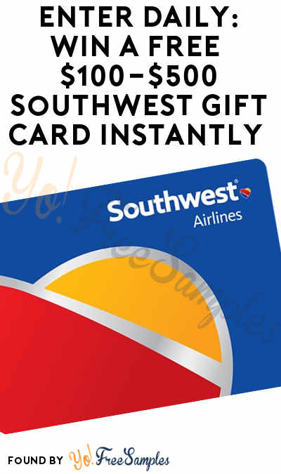 Enter Daily: Win A FREE $100-$500 Southwest Gift Card Instantly