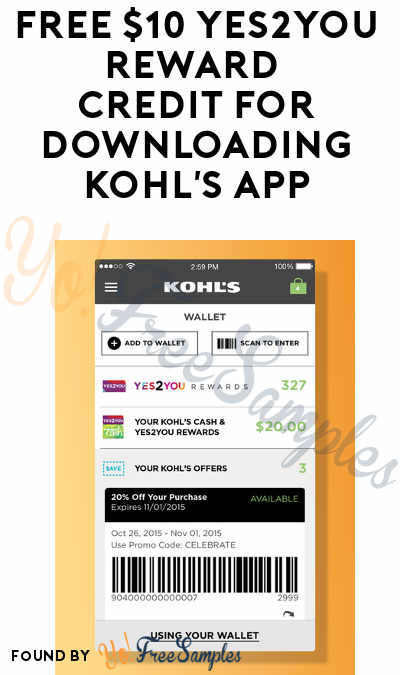 FREE $10 Yes2You Reward Credit For Downloading Kohl's App (New App Downloads Only & One Yes2You Purchase Required)