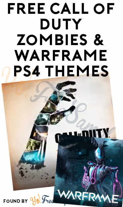 FREE Call of Duty Zombies & Warframe PS4 Themes