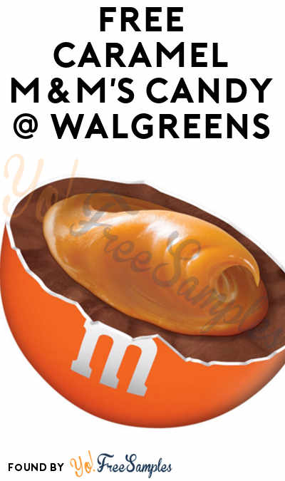 ENDS TODAY (5/2): FREE Caramel M&M's Candy At Walgreens