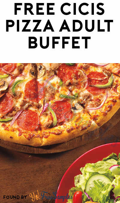TODAY: FREE Cicis Pizza Adult Buffet On May 9th (Teachers Only)