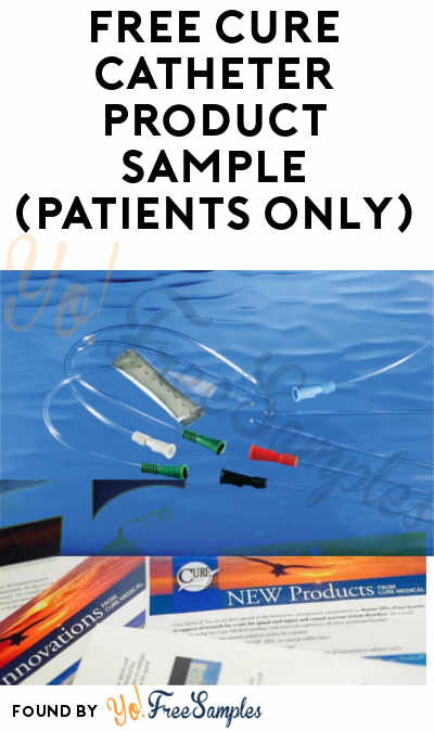 FREE Cure Catheter Product Sample (Patients Only)