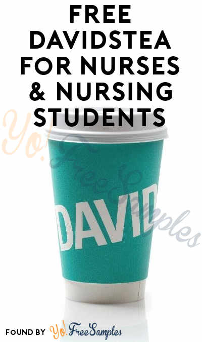 FREE DAVIDsTEA For Nurses & Nursing Students May 12th