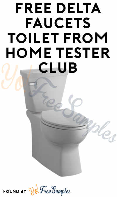 FREE Delta Faucets Toilet From Home Tester Club (Survey Required)