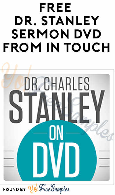 FREE Dr. Stanley Sermon DVD From In Touch