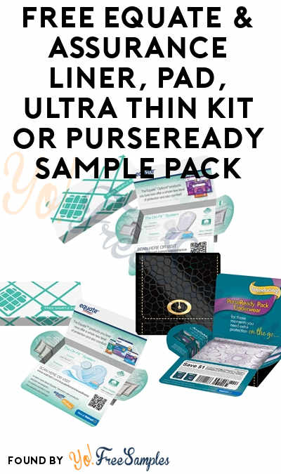 FREE Equate & Assurance Liner, Pad, Ultra Thin Kit or PurseReady Sample Pack [Verified Received By Mail]