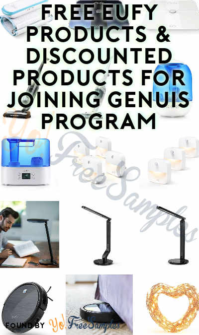Possible FREE Eufy Products & Discounted Products For Joining Genuis Program (Must Apply)