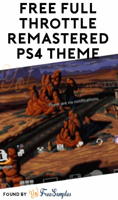 FREE Full Throttle Remastered PS4 Theme