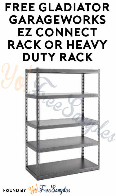 FREE Gladiator Garageworks EZ Connect Rack or Heavy Duty Rack From ViewPoints/PowerReviews.com (Survey Required)