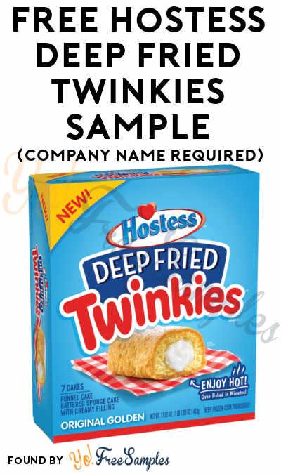 FREE Hostess Deep Fried Twinkies Sample (Company Name Required)