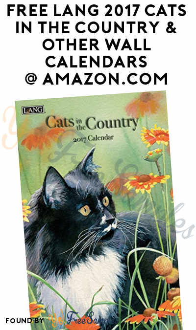 FREE Lang 2017 Cats In The Country & Other Wall Calendars Using Amazon Coupon (Shipping Free With Prime)