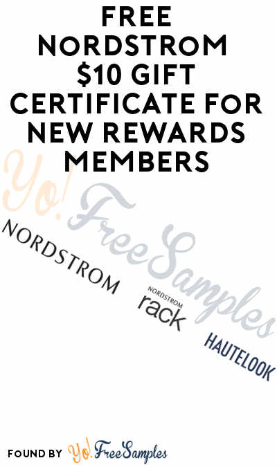 FREE Nordstrom $10 Gift Certificate For New Rewards Members (Phone Verification Required)
