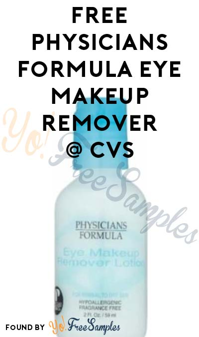 Wrong Information: 2 FREE Physicians Formula Eye Makeup Removers At CVS (ExtraCare Card Required)