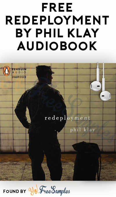 FREE Redeployment by Phil Klay Audiobook From Penguin Random House