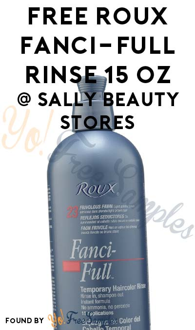 ENDS TODAY: FREE Roux Fanci-Full Rinse 15 oz At Sally Beauty Stores