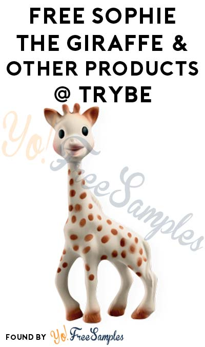 FREE Sophie the Giraffe & Other Products From Trybe (Surveys Required)