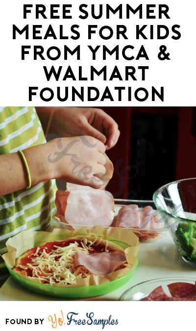 FREE Summer Meals For Kids From YMCA & Walmart Foundation