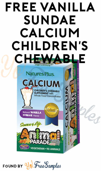 FREE Vanilla Sundae Calcium Children's Chewable