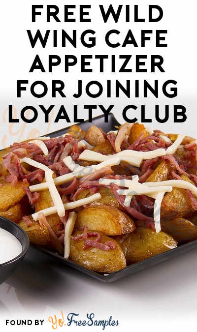 FREE Wild Wing Cafe Appetizer For Joining Loyalty Club (Select Locations)