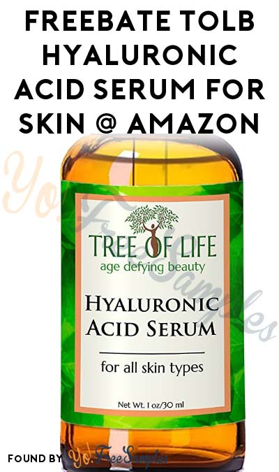 FREEBATE ToLB Hyaluronic Acid Serum for Skin On Amazon (Facebook & Prime Required)
