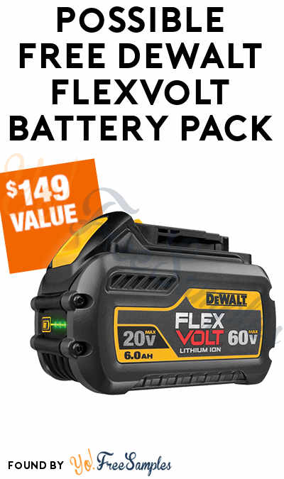 Possible FREE Dewalt Flexvolt Battery Pack