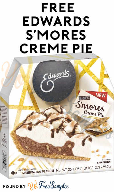 Possible FREE Edwards Hershey's S'Mores Crème Pie