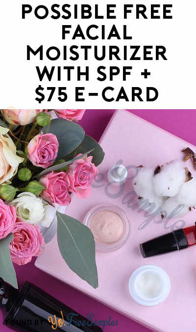 Possible FREE Facial Moisturizer With SPF + $75 e-Card From PinkPanel (Women Only Ages 24-35 & Surveys Required)