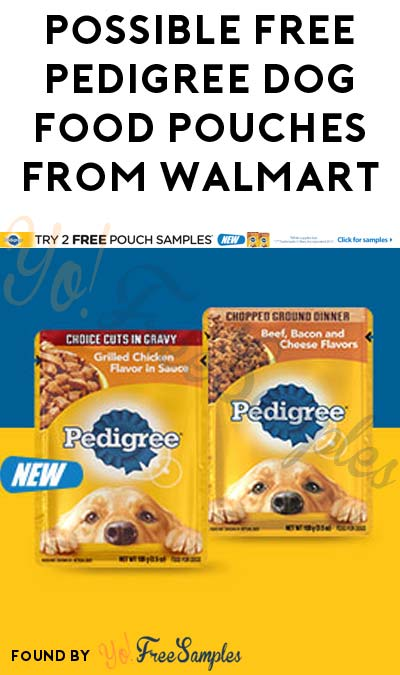 Possible FREE Pedigree Dog Food Pouches From Walmart [Verified Received By Mail]